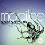 Mobilee Back to Back Vol. 10 - Presented by Lee Van Dowski