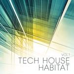 Tech House Habitat Vol 1