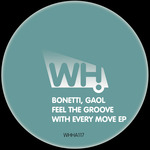 Feel The Groove With Every Move EP
