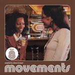 Movements Vol 8