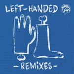 DANIEL STEINBERG - Left-Handed (Remixes) (Front Cover)