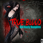 True Bood And Nasty Vampires