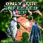 Only The Infected EP