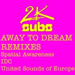 Away To Dream (Remixes)