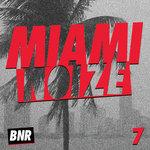 Miami Noize 7 (unmixed tracks)