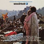 Woodstock: Music From The Original Soundtrack And More, Vol  1