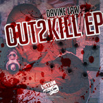 Out2Kill EP