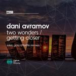 DANI AVRAMOV - Two Wonders/Getting Closer (The Remixes) (Front Cover)