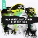 Blow This Club