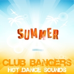 Summer Club Bangers, Hot Dance Sounds