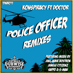 Police Officer Remixes (feat Doctor)