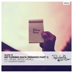 No Turning Back (Remixed Part 1)