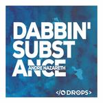 ANDRE NAZARETH - Dabbin' Substance (Front Cover)