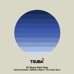 10 Years Of Tsuba Pt 1