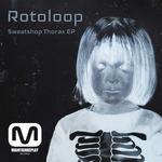 Sweatshop Thorax EP