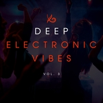 Deep Electronic Vibes Vol 3