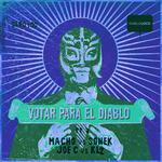 Votal Para El Diablo Part 3