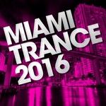 Miami Trance 2016
