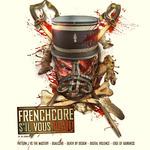 Frenchcore S'il Vous Plait!