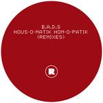 HOUS-O-MATIK HOM-O-PATIK (Remixes)
