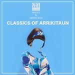 Classics Of Arrikitaun