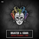 Disaster & Chaos