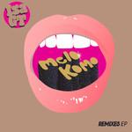 Melo Komo Remixes EP