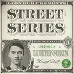 Liondub Street Series Vol 16 - House Of Death