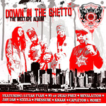 Down In The Ghetto Mixtape (Mixed By DJ Child)