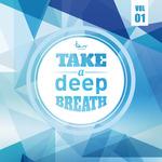 Take A Deep Breath Vol 1