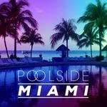 Poolside Miami 2016