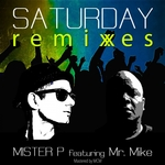 Saturday (feat Mr Mike) (Remixes)