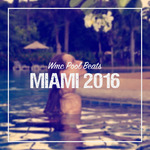 WMC Pool Beats Miami 2016