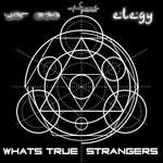 Whats True Strangers
