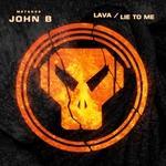 Lava/Lie To Me