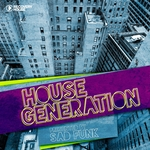 House Generation Presented By Sad Funk