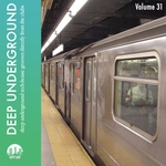 Deep Underground Vol 31