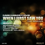 When I First Saw You (The Remixes)