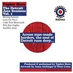 The Detroit Jazz Sessions Vol 1