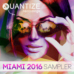 Quantize Miami Sampler 2016