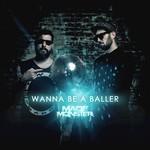 Wanna Be A Baller
