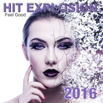 Hit Explosion/Feel Good 2016
