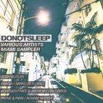 DoNotSleep Miami Sampler 2016