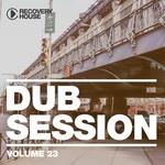 Dub Session Vol 23