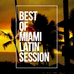 Best Of Miami Latin Session