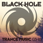 Black Hole Trance Music 03-16