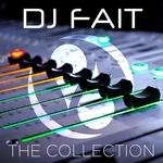 DJ Fait: The Collection