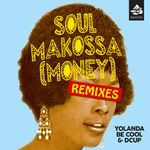 Soul Makossa (Money) [Remixes Pt. II]