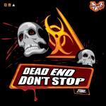 Dead End/Don't Stop