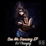 See Me Dancing EP